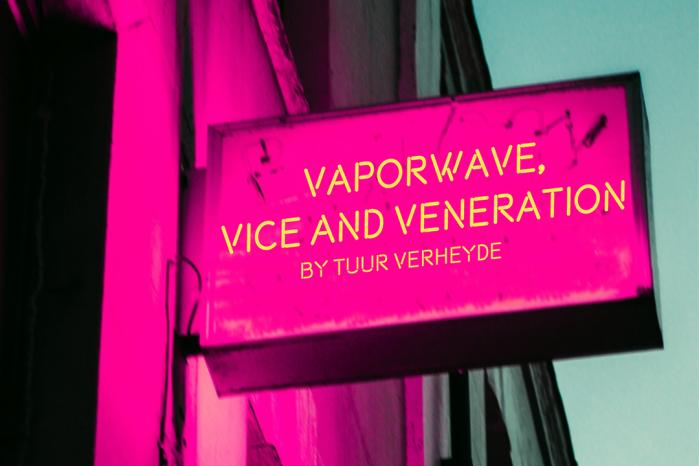 Vaporwave, Vice and Veneration