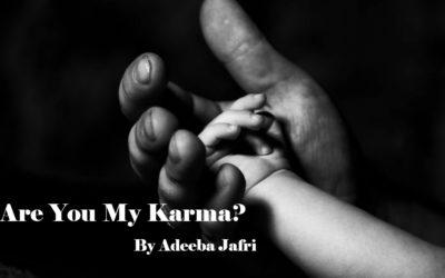 Are You My Karma?