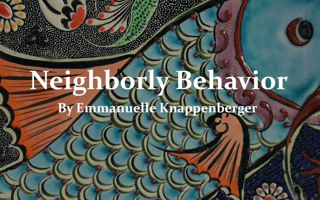 Neighborly Behavior